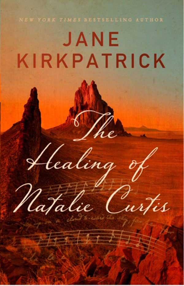 Pre-order Jane's newest historical novel, The Healing of Natalie Curtis